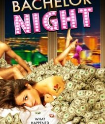 """Bachelor Night"" Official Trailer"